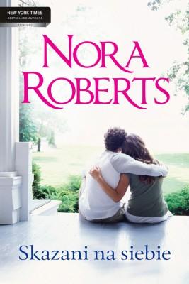 okładka Skazani na siebie, Ebook   Nora Roberts