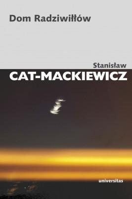 okładka Dom Radziwiłłów, Ebook | Stanisław Cat-Mackiewicz