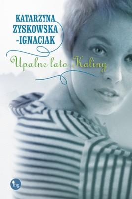 okładka Upalne lato Kaliny, Ebook | Katarzyna Zyskowska-Ignaciak