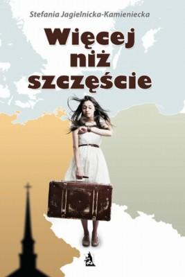 okładka Więcej niż szczęście, Ebook   Stefania Jagielnicka