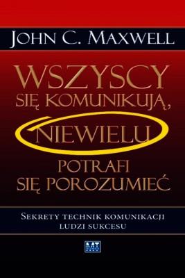 okładka Wszyscy się komunikują, Ebook | John C. Maxwell