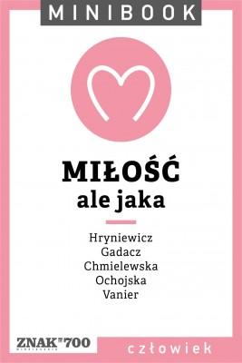 okładka Miłość [ale jaka]. Minibook, Ebook | autor zbiorowy