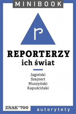 okładka Reporterzy [ich świat]. Minibook, Ebook | autor zbiorowy
