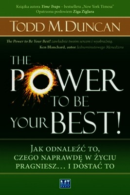 okładka The Power to Be Your Best!, Ebook | Todd Duncan