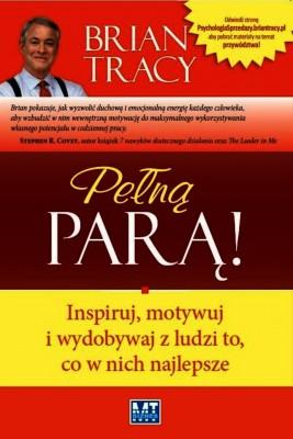 okładka Pełną parą!, Ebook | Brian Tracy
