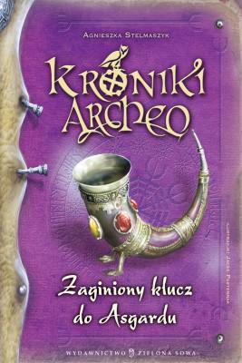 okładka Kroniki Archeo. Zaginiony klucz do Asgardu, Ebook | Agnieszka Stelmaszyk
