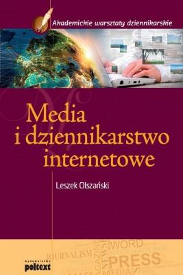 okładka Media i dziennikarstwo internetowe, Ebook | Leszek Olszański