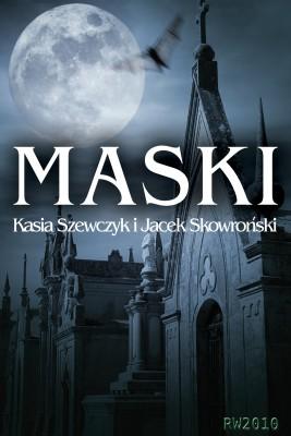 okładka Maski, Ebook | Jacek Skowroński, Katarzyna Szewczyk