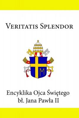 okładka Encyklika Ojca Świętego Jana Pawła II Veritatis Splendor, Ebook | Jan Paweł II