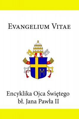 okładka Encyklika Ojca Świętego Jana Pawła II Evangelium Vitae, Ebook | Jan Paweł II