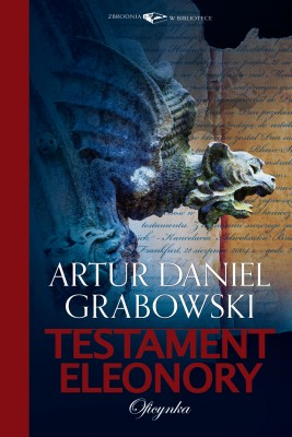 okładka Testament Eleonory, Ebook | Artur Daniel Grabowski