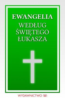 okładka Ewangelia według świętego Łukasza, Ebook   autor zbiorowy
