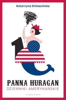 okładka Panna Huragan. Dzienniki amerykańskie, Ebook | Katarzyna Klimasińska