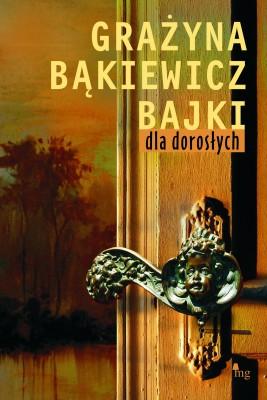 okładka Bajki dla dorosłych, Ebook   Grażyna Bąkiewicz