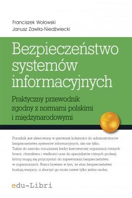 okładka Bezpieczeństwo systemów informacyjnych, Ebook | Franciszek Wołowski, Janusz Zawiła-Niedźwiecki