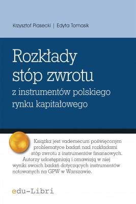 okładka Rozkłady stóp zwrotu z instrumentów polskiego rynku kapitałowego, Ebook | Krzysztof Piasecki, Edyta Tomasik