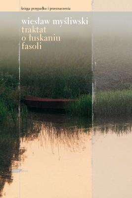 okładka Traktat o łuskaniu fasoli, Ebook | Wiesław Myśliwski
