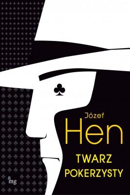 okładka Twarz pokerzysty, Ebook | Józef Hen