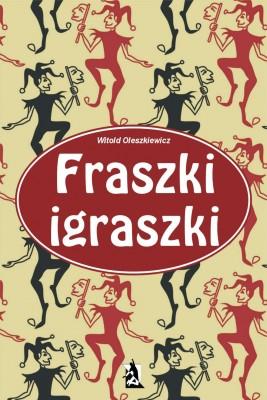 okładka Fraszki igraszki, Ebook | Witold Oleszkiewicz