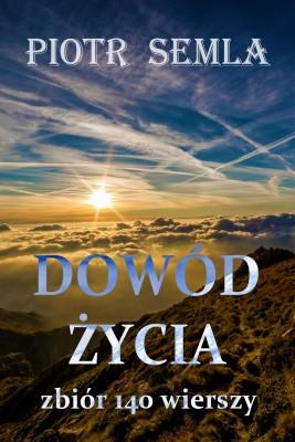okładka Dowód życia, Ebook | Piotr Semla