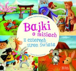 okładka Bajki o misiach z czterech stron świata, Ebook | Aniela Cholewińska-Szkolik