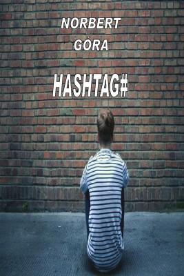 okładka Hashtag#, Ebook   Norbert Góra