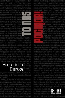 okładka To nas pociąga! O serialowych antybohaterach, Ebook   Bernadetta Darska