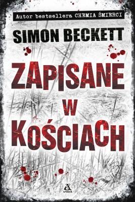 okładka Zapisane w kościach, Ebook | Simon Beckett