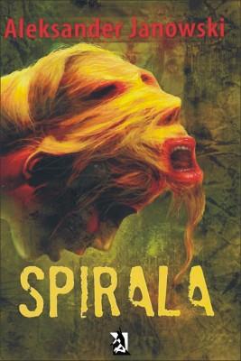 okładka Spirala, Ebook | Aleksander Janowski