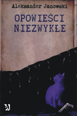 okładka Opowieści niezwykłe, Ebook | Aleksander Janowski