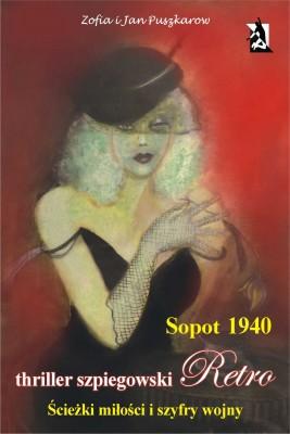 okładka Sopot 1940. Ścieżki miłości i szyfry wojny, Ebook | Zofia i Jan Puszkarow