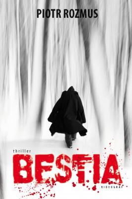 okładka Bestia, Ebook | Piotr Rozmus