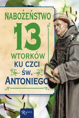 okładka Nabożeństwo 13 wtorków ku czci św. Antoniego, Ebook | Opracowanie zbiorowe