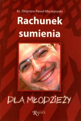 okładka Rachunek sumienia dla młodzieży, Ebook | ks. Zbigniew Paweł Maciejewski