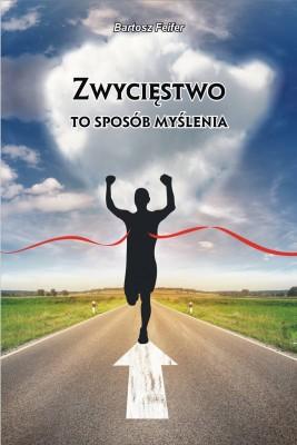 okładka Zwycięstwo to sposób myślenia, Ebook | Bartosz Feifer