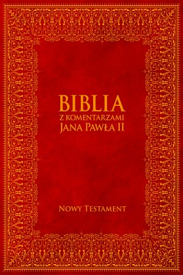 okładka Biblia z Komentarzami Jana Pawła II - Nowy Testament, Ebook | Jan Paweł II, Bp Kazimierz Romaniuk