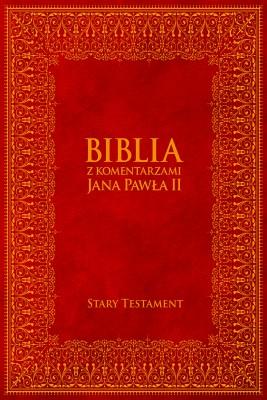 okładka Biblia z Komentarzami Jana Pawła II - Stary Testament, Ebook | Jan Paweł II, Bp Kazimierz Romaniuk