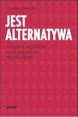 okładka Jest alternatywa, Ebook   Czesław Bielecki