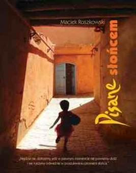 okładka Pisane słońcem, Ebook | Maciek  Roszkowski