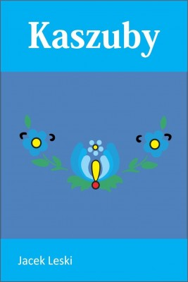 okładka Kaszuby, Ebook | Jacek Leski