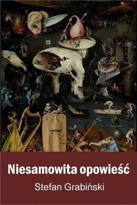 okładka Niesamowita opowieść, Ebook | Stefan Grabiński