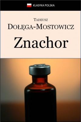 okładka Znachor, Ebook | Tadeusz Dołęga-Mostowicz