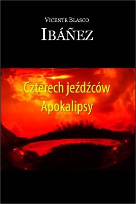 okładka Czterech jeźdźców Apokalipsy, Ebook | Vicente Blasco Ibá?ez