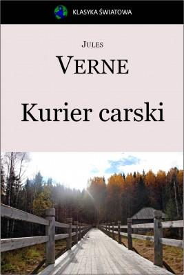 okładka Kurier carski (Z Moskwy do Irkutska), Ebook | Jules Verne