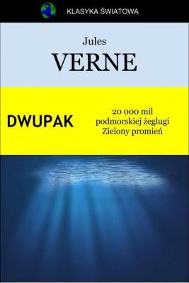 okładka Dwupak. 20 000 mil podmorskiej żeglugi. Zielony promień, Ebook | Jules Verne