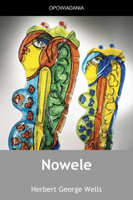 okładka Nowele, Ebook | Herbert George Wells