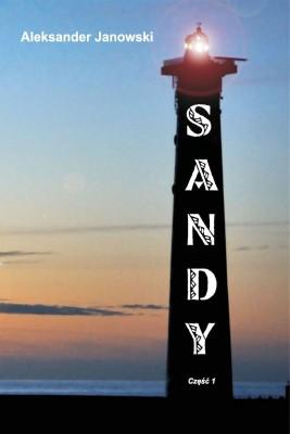 okładka Sandy cz.I, Ebook | Aleksander Janowski
