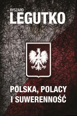 okładka Polska. Polacy i suwerenność, Ebook | Ryszard Legutko