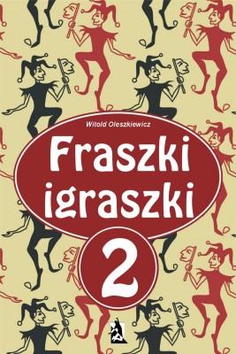 okładka Fraszki igraszki 2, Ebook | Witold Oleszkiewicz