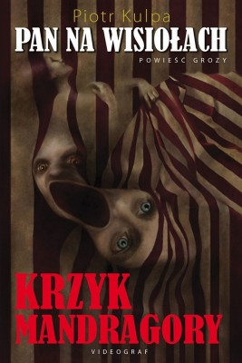 okładka Pan na Wisiołach. Krzyk mandragory, Ebook | Piotr Kulpa